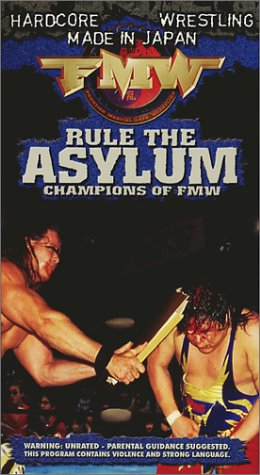 FMW (Frontier Martial Arts Wrestling) - Rule the Asylum [VHS]