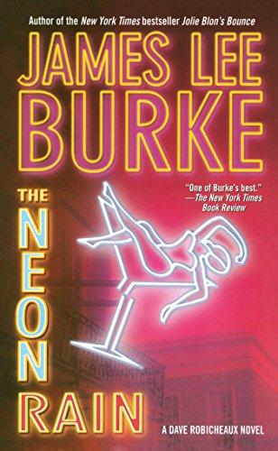 The Neon Rain (Dave Robicheaux Mysteries (Paperback))