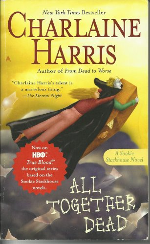 All Together Dead (Sookie Stackhouse Novels)