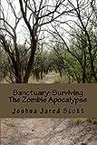 Sanctuary: Surviving The Zombie Apocalypse
