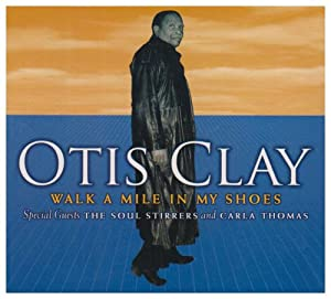 otis clay walk a mile in my shoes