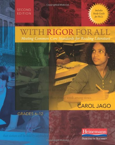 With Rigor for All, Second Edition: Meeting Common Core...
