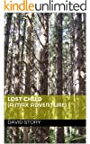 Lost Child (a max adventure) Novelette