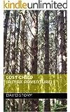 Lost Child (a max adventure) Novelette