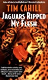 Image of Jaguars Ripped My Flesh