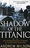Andrew Wilson Shadow of the Titanic