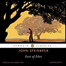 East of Eden Audiobook by John Steinbeck Narrated by Richard Poe