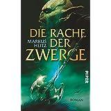 """Die Rache der Zwerge: Roman (Die Zwerge, Band 3)von """"Markus Heitz"""""""
