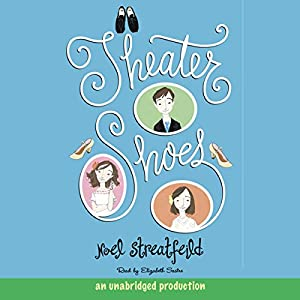 Theater Shoes Audiobook