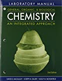 img - for Laboratory Experiments to Accompany General, Organic and Biological Chemistry: An Integrated Approach book / textbook / text book