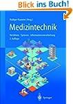 Medizintechnik: Verfahren Systeme Inf...