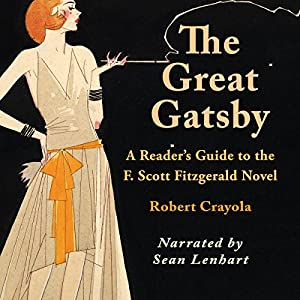The Great Gatsby: A Reader's Guide to the F. Scott Fitzgerald Novel Audiobook