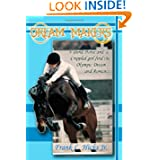 Dream Makers: A Blind Horse and a Crippled Girl find the Olympic Dream and Romance
