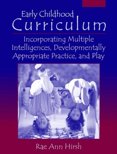 Early Childhood Curriculum: Incorporating Multiple...