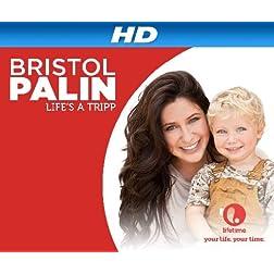 Bristol Palin: Life's a Tripp Season 1 [HD]