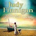 I Do Not Sleep | Judy Finnigan
