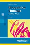 Bioquímica humana / Human Biochemistry: Texto y atlas / Text and Atlas (Spanish Edition)