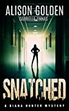 Book cover image for Snatched (A Diana Hunter Mystery Book 2)