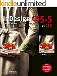 InDesign CS5.5 et CS5: Pour PC et Mac...