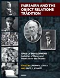 img - for Fairbairn and the Object Relations Tradition (Lines of Development Series) book / textbook / text book