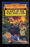 Slave/volcano God 27f (0441977804) by Gardner, Craig Shaw