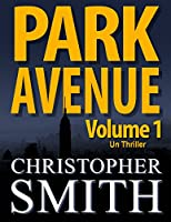 Park Avenue: Volume Un (Version fran�aise) (5�me Avenue t. 6)