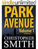 Park Avenue: Volume Un (Version fran�aise) (5�me Avenue t. 6)