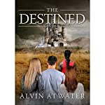 The Destined | Alvin Atwater