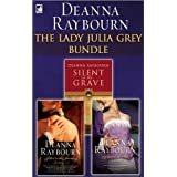 The Lady Julia Grey Bundle: Silent in the Grave\Silent in the Sanctuary\Silent on the Moor ~ Deanna Raybourn