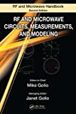 img - for RF and Microwave Circuits, Measurements, and Modeling (The RF and Microwave Handbook, Second Edition) book / textbook / text book
