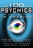 img - for The 100 Top Psychics and Astrologers in America 2014 book / textbook / text book