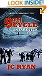 Ninth Cycle Antarctica: A Thriller (A...
