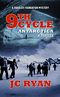 Ninth Cycle Antarctica: A Thriller by JC Ryan ebook deal
