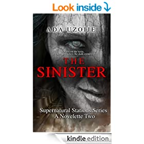 The Sinister (Supernatural Stations Series Book 2)