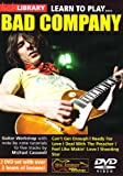 Lick Library: Learn To Play Bad Company [DVD]
