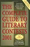 img - for The Complete Guide to Literary Contests 2001 book / textbook / text book
