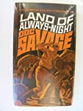 img - for Land of always night: A Doc Savage adventure book / textbook / text book