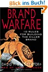 Brand Warfare: 10 Rules for Building...