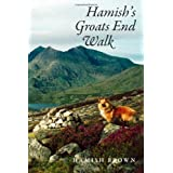 Hamish's Groats End Walk: One Man & His Dog on a Hill Route Through Britain & Irelandby Hamish M. Brown