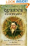 The Queen's Conjuror: The Life and Ma...