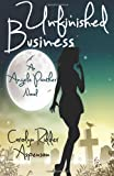 Unfinished Business (An Angela Panther Novel) (Volume 1)
