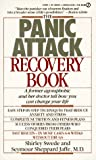 img - for By Shirley Swede The Panic Attack Recovery Book: A Former Agoraphobic and Her Doctor Tell How You Can ChangeYour Life [Mass Market Paperback] book / textbook / text book