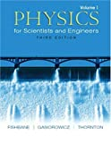 img - for Physics for Scientists and Engineers, Vol. 1: Ch. 1-20 (3rd Edition) book / textbook / text book