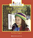 img - for Hot Numbers, Cool Math (Rookie Read-About Math) book / textbook / text book