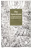 The Apocalypse in English Renaissance Thought and Literature (0801498937) by Wittreich, Joseph Anthony