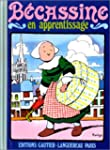 B�cassine en apprentissage, tome 2