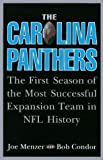 img - for The Carolina Panthers: The First Season of the Most Successful Expansion Team in NFL History book / textbook / text book