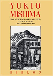La mer de la fertilité : 1 : Neige de printemps, Mishima, Yukio