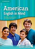 img - for American English in Mind Level 4 Teacher's Edition book / textbook / text book