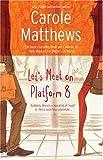 Let's Meet On Platform 8 (Red Dress Ink Novels) (0373250657) by Matthews, Carole